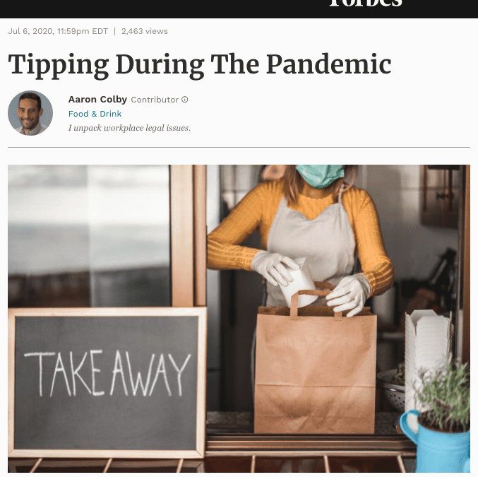 Aaron Colby Published on Forbes.com about Tips During the Pandemic