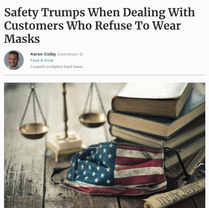 Aaron Colby Published on Forbes.com about Customers Wearing Masks