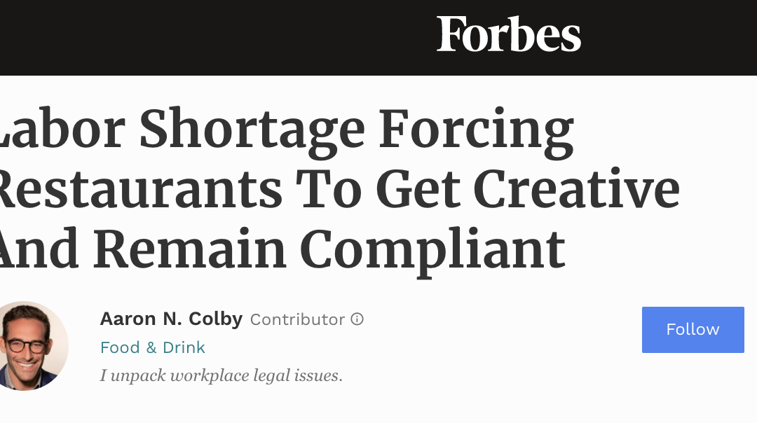 Aaron Colby published on Forbes.com about the Labor Shortage